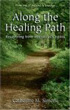 Along The Healing Path by Catherine Simone